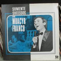 Lp Moacyr Franco E Orquestra Somente Sucessos