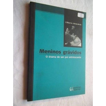 Livro - Meninos Grávidos - Gilberto Amendola - Juvenil