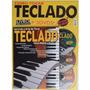 Curso Completo De Teclado - Kit Revista+livro+3 Dvds
