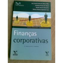 Livro - Finanças Corporativas. José Carlos Franco De Abreu