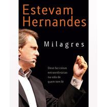 Livro Milagres - Estevam Hernandes (frete Gratis) Lacrado
