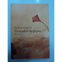 O Caçador De Pipas Khaled Hosseini 206ª Ed. Nova Fronteira