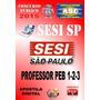 Apostila Concurso Sesi Sp Prof Educ Basica Peb 1-2-3 2015