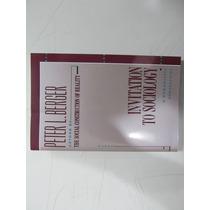 Livro Em Inglês-invitation Sociology: Humanistic Perspective