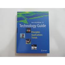 Livro Em Inglês - Technology Guide: Principles -applications