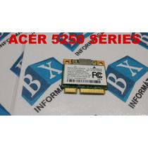 Mini Pci Wireless Notebook Acer Aspire 5250 Series