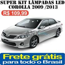 Super Kit Lampadas Led Toyota Corolla 2009 / 2013 Alto Brilh