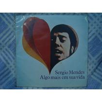 Sergio Mendes - Algo Mais Em ...- Compacto De Vinil Nacional