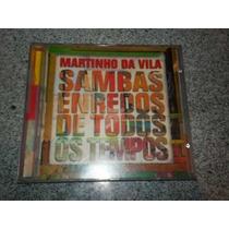 Cd Original - Martinho Da Vila Sambas Enredos De Todos Os Te