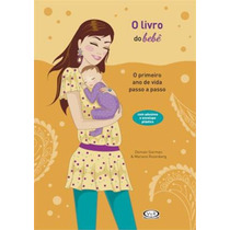 Livro Do Bebe : O Primeiro Ano De Vida Passo A Passo, O