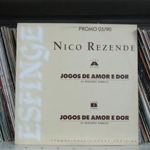 Lp Nico Rezende Jogos De Amor E Dor Promo Mix Single Exx