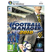 Football Manager 2010 Original Lacrado Pc - Pronta Entrega