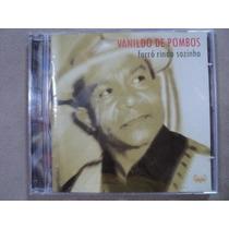 Cd Original - Vanildo De Pombos - Forró Rindo Sozinho - 2004