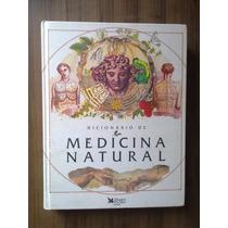 Livro Dicionário De Medicina Natural