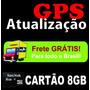 Cartão Memória 8gb Com A Atualização P/ Gps Igo Frete Grátis