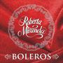 Roberta Miranda - Cd Boleros (lacrado De Fábrica)
