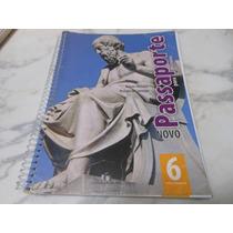 Livro: Novo Passaporte Para A História 6 - Renato Mocellin