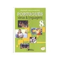 Português - Idéias E Linguagens - 8º Ano