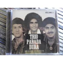 Cd Trio Parada Dura / Grandes Sucessos 2 / Frete Grátis