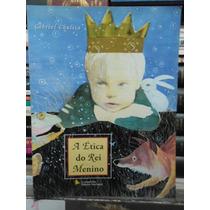 A Ética Do Rei Menino - Gabriel Chalita - Sebo Brisa