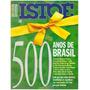 Revista: Isto É - 26 De Abril De 2000 / 500 Anos De Brasil