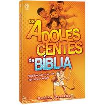 Livro Os Adolescentes Da Bíblia - Promoção R$ 28,00