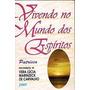 Audio Book Vivendo No Mundo Dos  Espiritos  Completo