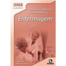 Bizu Comentado Perg. E Resp. Comentadas De Enfermagem 2ª Ed.