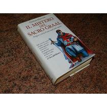 Livro Il Mistero Del Sacro Graal - Origine E Storia Di Una T
