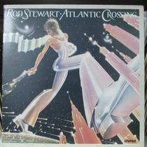 Lp Rod Stewart Atlantic Crossing Ex Estado