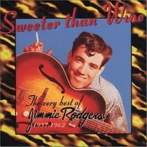 Cd Jimmie Rodgers The Very Best Of Sweeter Than Wine (imp)