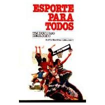 Livro: Esporte Para Todos Um Discurso Ideológico - Katia B.