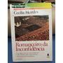 Romanceiro Da Inconfidência- Cecília Meireles - Ed. Nova F.