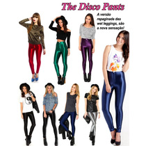 Disco Pants Hot Leg Metálica Brilho Gloss Modeladora