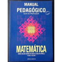 Manual Pedagógico Matemática Vol 1- Maria Helena S. De Souza