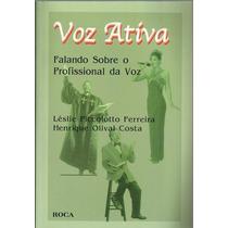 470 Lvs- Livro 2000- Voz Ativa- Falando Sobre O Prof Fonoaud