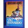 Livro - São Bernardo - Graciliano Ramos