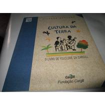 Livro Cultura Da Terra Ricardo Azevedo Ref.083