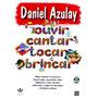 Para Ouvir, Cantar, Tocar E Brincar - Daniel Azulay