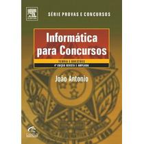 Livro Informática Para Concursos João Antônio