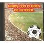 Cd Hinos De Futebol - Vol 3 - Criciuma, America R.p, Nautico