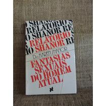 Fantasias Sexuais Do Homem Atual Karen Shanor 1978 Novo Temp