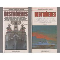 Destróieres - Navios De Guerra Volumes 1 E 2 - Nova Cultural