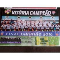 Poster Placar Vitória Campeão Baiano 2016 Avulso 42 X 27 Cm