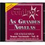 Cd As Grandes Novelas - Nacionais - Vol Il - Seminovo