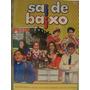 Dvd Original Sai De Baixo