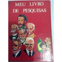Meu Livro De Pesquisa - 4 Volumes - Frete Grátis