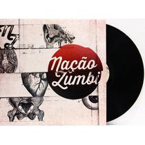 Lp Vinil Nação Zumbi 2014 Novo Com Encarte