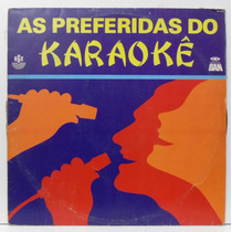 Lp As Preferidas Do Karaokê - Disco Ban - 1985 - Rge