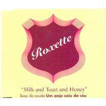 Cd Lacrado Single Roxette Milk And Toast And Honey 2001